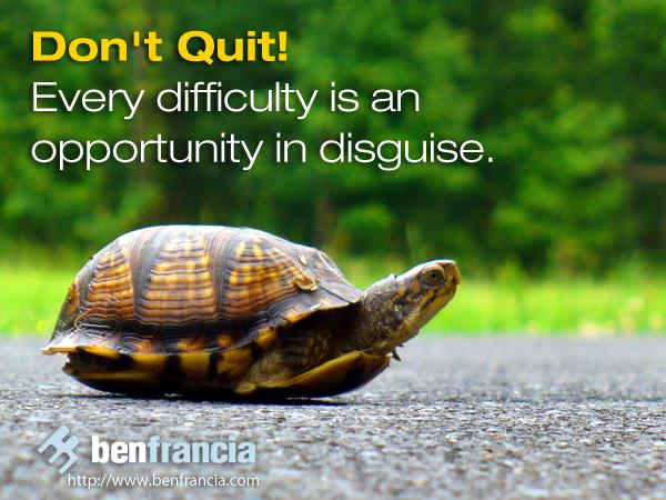 Don't Quit | Ben Francia