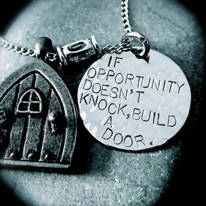 If Opportunity Doesnt Knock Build A Door Ben Francia