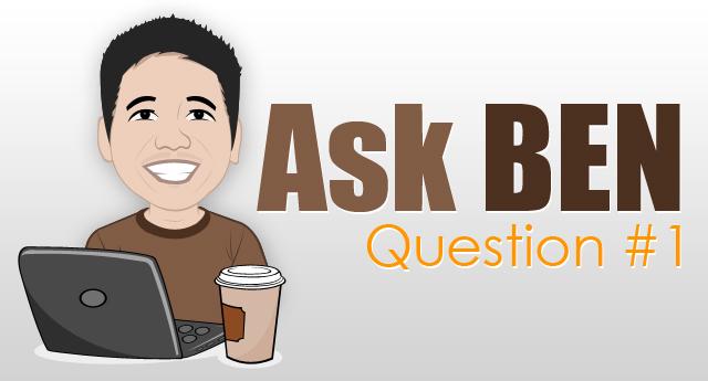 ask ben # 1