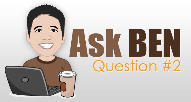 ask ben question # 2