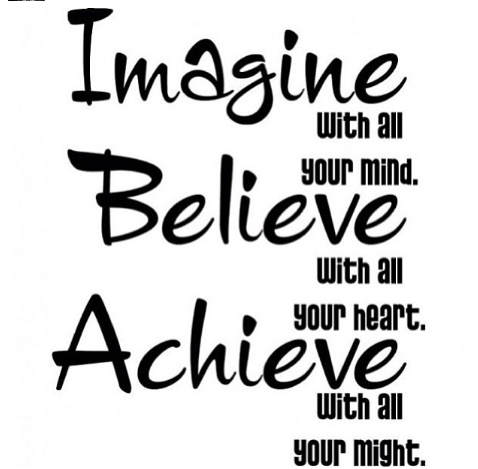 Imagine Believe And Achieve Ben Francia