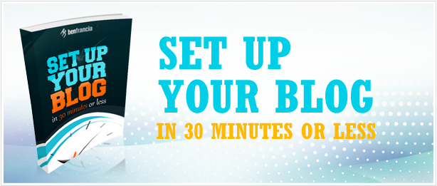 Setup your Blog in 30 minutes or Less!