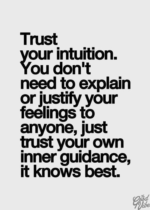 Trust Your Intuition Ben Francia