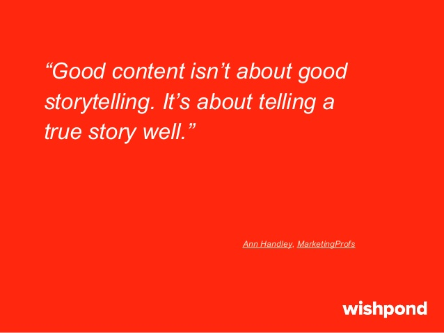 slide 3 638 Good Content Is Telling A True Story Well