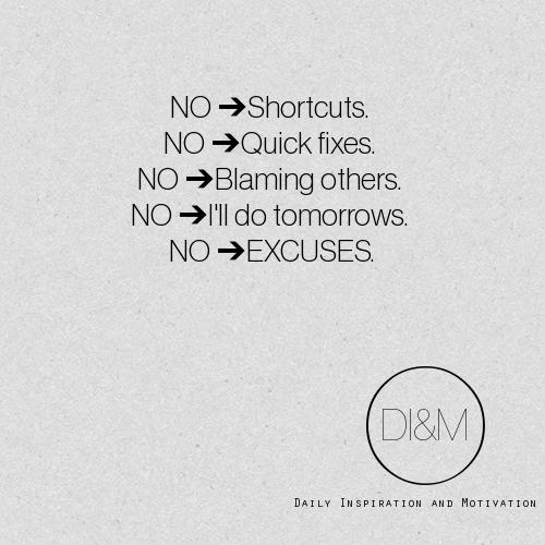 Motivational Quotes About Success: No Shortcuts, No Quick Fixes, No Excuses